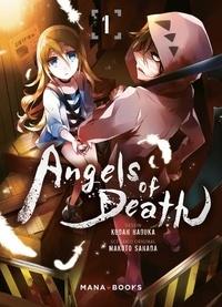 Makoto Sanada et Kudan Naduka - Angels of Death Tome 1 : .
