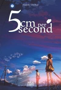 Makoto Shinkai - 5cm per Second.