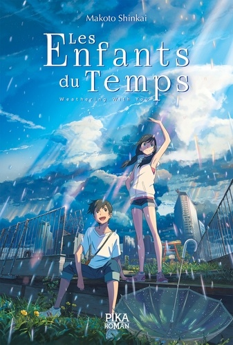 Les Enfants du Temps. Weathering With You