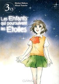 Makoto Shinkai et Tomoko Mitani - Les enfants qui poursuivent les étoiles Tome 3 : .