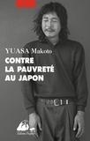 Makoto Yuasa - Contre la pauvreté au Japon.