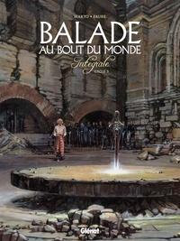 Makyo et Michel Fauré - Balade au Bout du monde  : Intégrale cycle 3.