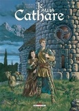 Makyo et Alessandro Calore - Je suis Cathare Tome 4 : La légèreté du monde.