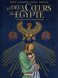 Makyo et Eugenio Sicomoro - Les Deux Coeurs de l'Égypte Tome 1 : La barque des milliers d'années.