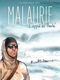Makyo et Frédéric Bihel - Malaurie - L'appel de Thulé.