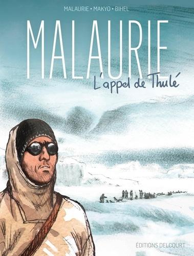 Malaurie. L'appel de Thulé