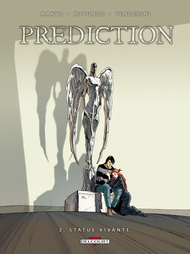 Makyo et Massimo Rotundo - Prédiction Tome 2 : Statue vivante.