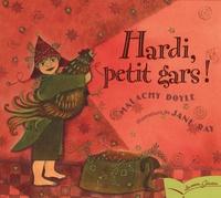 Malachy Doyle - Hardi, petit gars !.