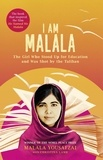 Malala Yousafzai - I am Malala - The girl who stood up for education and was shot by the Taliban.