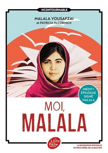 Malala Yousafzai - Moi, Malala - En luttant pour l'éducation, elle a changé le monde.