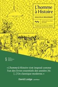 Malcolm Bradbury - L'homme à Histoire.