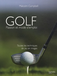 Golf passion - Passion et mode demploi.pdf