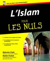 L'Islam pour les Nuls - Malcolm Clark pdf epub