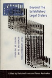 Malcolm Evans et Panos Koutrakos - Beyond the Established Legal Orders - Policy Interconnections between the EU and the Rest of the World.