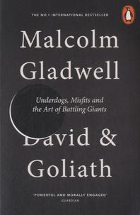 Malcolm Gladwell - David and Goliath.