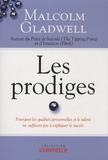 Malcolm Gladwell - Les prodiges.