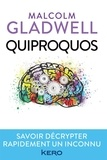 Malcolm Gladwell - Quiproquos.