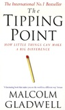 Malcolm Gladwell - THE TIPPING POINT : HOW LITTLE THINGS CAN MAKE A DIFFERENCE.