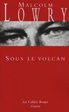Malcolm Lowry - Sous le volcan.