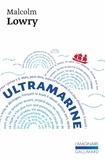 Malcolm Lowry - Ultramarine.