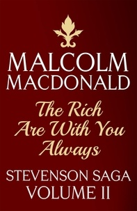 Malcolm Macdonald - The Rich Are With You Always.
