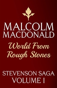 Malcolm Macdonald - World From Rough Stones.