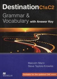 Malcolm Mann et Steve Taylore-Knowles - Destination C1 & C2 - Grammar & Vocabulary.