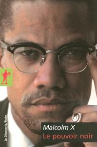 Malcolm X et George Breitman - Le pouvoir noir.
