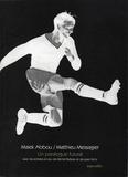 Malek Abbou et Matthieu Messagier - Un paralogue futural.