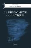 Malek Bennabi - Le phénomène coranique - Essai d'une théorie sur le Coran.