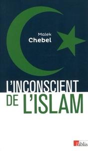 Ucareoutplacement.be L'inconscient de l'Islam - Réflexions sur l'interdit, la faute et la transgression Image