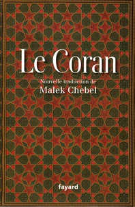 Ebooks gratuit télécharger Le Coran 9782213633909 par Malek Chebel (French Edition)