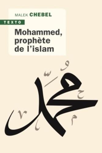 Mohammed prophète de l'Islam