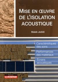 Mise en oeuvre de l'isolation acoustique - Malek Jedidi |