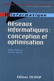 Malek Rahoual et Patrick Siarry - Réseaux informatiques : conception et optimisation.
