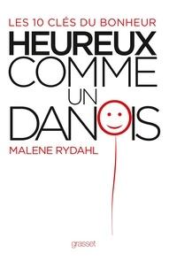 Malene Rydahl - Heureux comme un Danois.