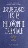 Malfray et  Huisman - Les plus grands textes de la philosophie orientale.