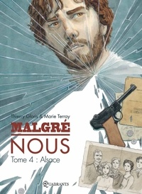 Thierry Gloris - Malgré Nous Tome 04 : Alsace.