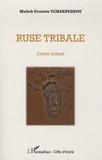 Malick Evariste Tchakpedeou - Ruse tribale.