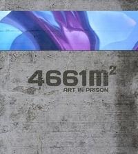 Malik et Claude Luethi - 4661m² - Art in prison.