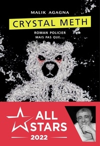Malik Agagna - Crystal Meth.