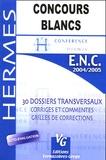 Malik Bennis et Jérémie Lefèvre - Concours Blancs ENC.