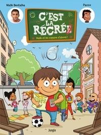Malik Bentalha et  Pacco - C'est la récré Tome 1 : Malik et ses amis d'abord !.