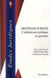 Malik Bozzo-Rey et Guillaume Tusseau - Bentham juriste - L'utilitarisme juridique en question.