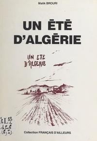 Malik Brouri - Un été d'Algérie.