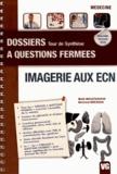 Malik Moustarhfir et Bertrand Bresson - Imagerie aux ECN.
