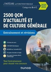 Malika Abdoun - 2500 QCM d'actualité et de culture générale Catégories B et C - Entraînement et révisions.