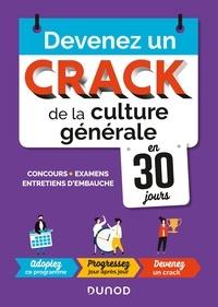 Devenez un crack de la culture générale en 30 jours - Concours, examens, entretiens dembauche.pdf