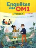Malika Basquin - Français CM1 cycle 3 Enquête au CM1 - Lecture et compréhension, Etude de la langue, Culture littéraire et artistique, Ecriture, Langage oral.