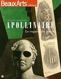 Malika Bauwens et Daphné Bétard - Apollinaire - Le regard du poète.